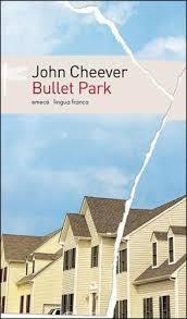 bullet parj john cheever