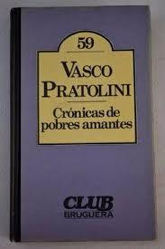 cronica de pobres amantes, vasco pratolini