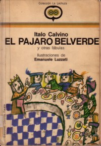 El Pajaro Belverde, Italo Calvino