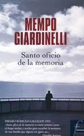 el santo oficio de la memoria mempo giardinelli
