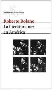 la literatura nazi en america, bolaño