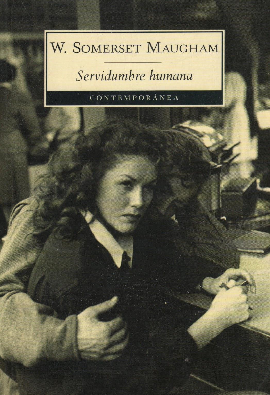 Servidumbre humana, de Somerset Maugham
