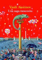 una saga moscovita, v. aksionov