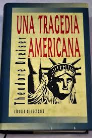 una tragedia americana, t. dreiser