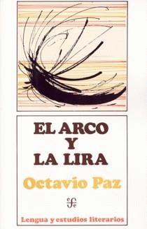 el arco y la lira de Octavio Paz