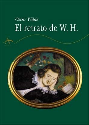 el retrato de Mr. W.H. de Oscar Wilde