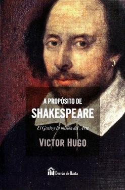 a proposito de shakespeare de victor hugo