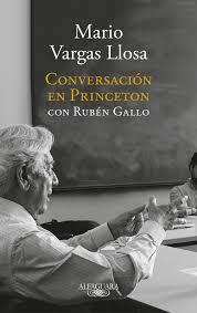 conversaciones en Princeton de Mario Vargas Llosa