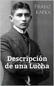 descripcion de una lucha franz kafka