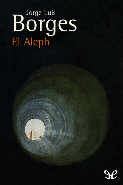 El Aleph en El Aleph de Jorge Luis Borges
