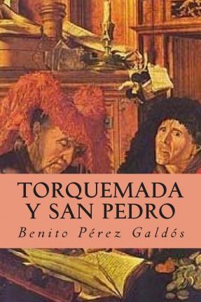 Torquemada y San Pedro benito perez galdos