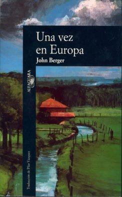 una vez en europa john berger