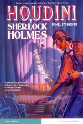 Houdini y Sherlock Holmes de daniel stashower