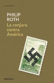 la conjura contra america philip roth