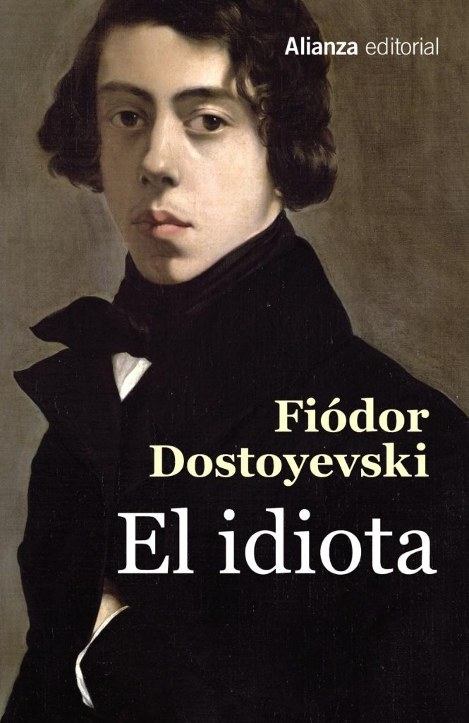El Idiota De Dostoievski