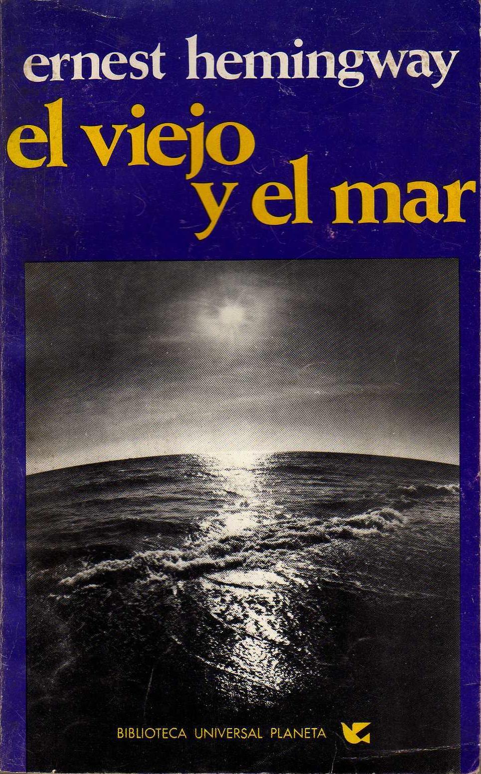 el viejo y el mar ernest hemingway