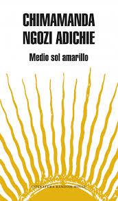 medio sol amarillo chimamanda ngozi adichie